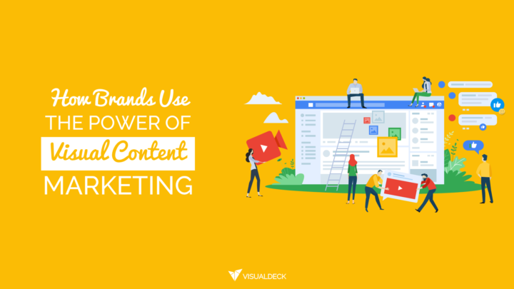How Brands Use Visual Content Marketing