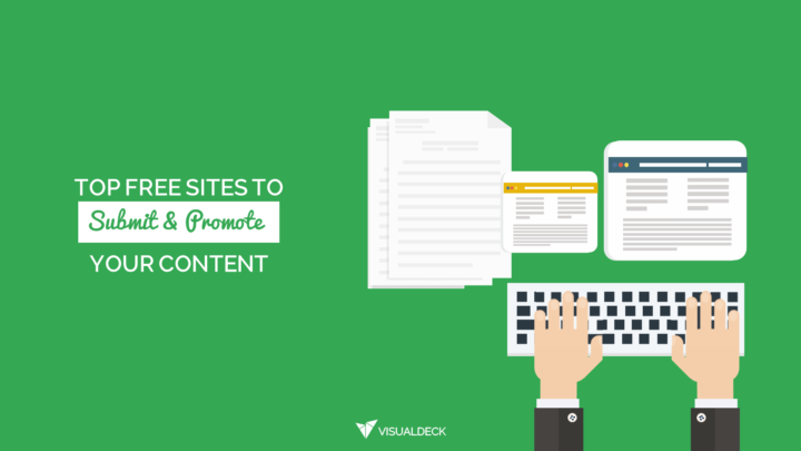 Top Free Sites To Submit and Promote Your Content